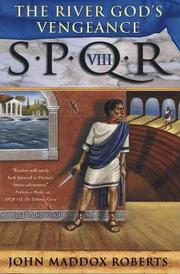 Cover of: SPQR VIII: the river god's vengeance
