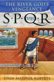 Cover of: The River God's Vengeance (SPQR VIII)