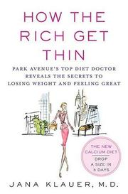 Cover of: How the Rich Get Thin | Jana Klauer