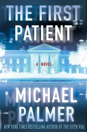 Cover of: The First Patient | Michael Palmer