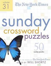 Cover of: The New York Times Sunday Crossword Puzzles Volume 31 | New York Times
