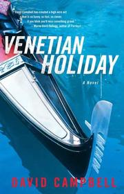 Venetian Holiday by David Campbell