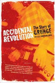 Cover of: Accidental Revolution | Kyle Anderson