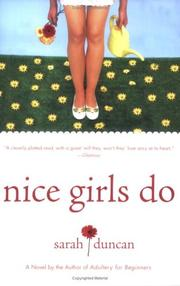 Cover of: Nice Girls Do | Sarah Duncan