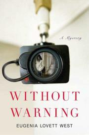 Cover of: Without Warning | Eugenia Lovett West