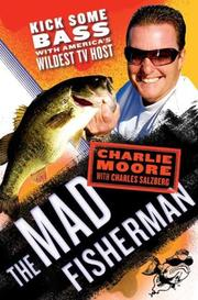 Cover of: The Mad Fisherman | Charlie Moore