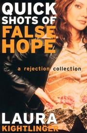 Cover of: Quick shots of false hope
