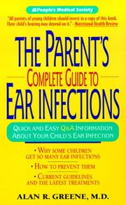 Cover of: Parent's Complete Guide to Ear Infections
