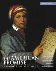 Cover of: The American Promise: A History of the United States to 1877,Vool1, 4th Edition