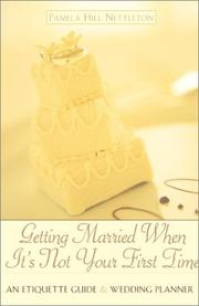 Cover of: Getting Married When It's Not Your First Time: an etiquette guide and wedding planner