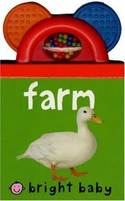 Cover of: Baby Shaker Teethers Farm (Bright Baby) (Bright Baby)