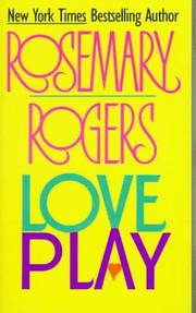 Love play by Rosemary Rogers