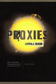 Cover of: Proxies | Laura J. Mixon