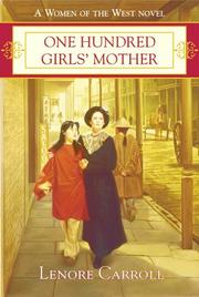 One hundred girls' mother by Lenore Carroll