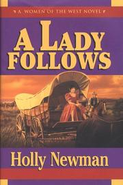 Cover of: A lady follows | Holly Newman