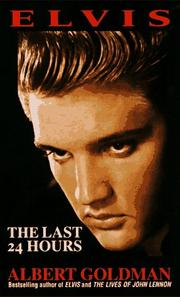 Cover of: Elvis, the last 24 hours