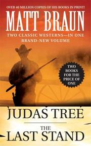 Cover of: The Judas Tree and The Last Stand (Luke Starbuck Novels)