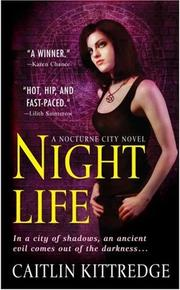 Cover of: Night Life (Nocturne City, Book 1) | Caitlin Kittredge