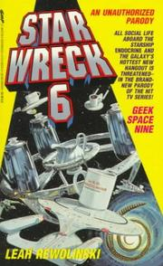 Cover of: Star Wreck 6: Geek Space Nine  | Lean Rewolinski