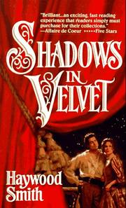 Cover of: Shadows In Velvet | Haywood Smith
