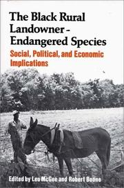 Cover of: The Black Rural Landowner:Endangered Species |