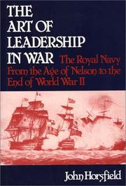 Cover of: The art of leadership in war | John Horsfield