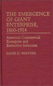 Cover of: The emergence of giant enterprise, 1860-1914