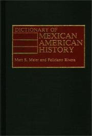 Cover of: Dictionary of Mexican American history