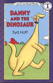 Cover of: Danny and the dinosaur | Syd Hoff