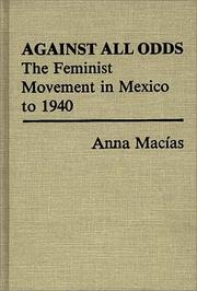 Cover of: Against all odds | Anna Macías