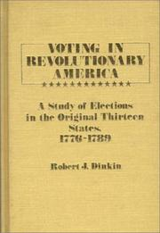Cover of: Voting in revolutionary America