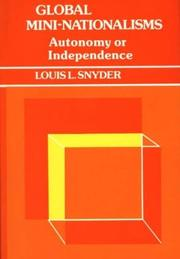 Cover of: Global mini-nationalisms | Louis Leo Snyder