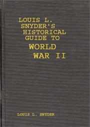 Cover of: Louis L. Snyder's Historical guide to World War II