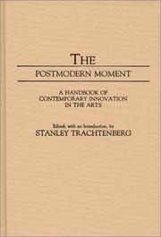 Cover of: The Postmodern moment |