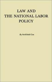 Cover of: Law and the national labor policy