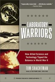 Cover of: Laboratory Warriors: How Allied Science and Technology Tipped the Balance in World War II