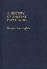 Cover of: history of ancient psychiatry | Giuseppe Roccatagliata
