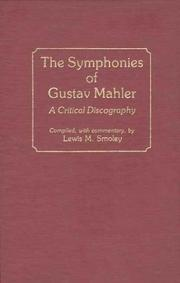 Cover of: The symphonies of Gustav Mahler