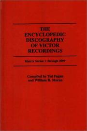 Cover of: encyclopedic discography of Victor recordings. | Ted Fagan