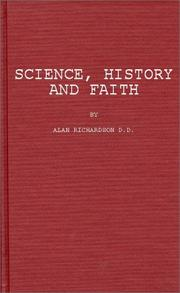 Science, history and faith by Richardson, Alan