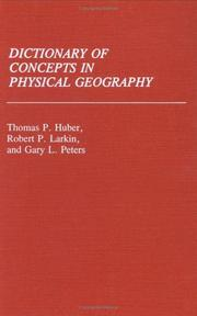Cover of: Dictionary of concepts in physical geography