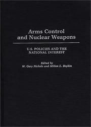 Cover of: Arms control and nuclear weapons |