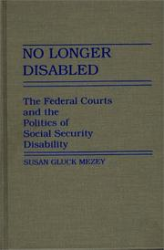 Cover of: No longer disabled: the federal courts and the politics of social security disability