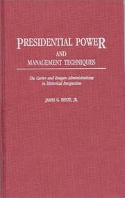 Cover of: Presidential power and management techniques | James G. Benze
