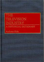 Cover of: The television industry | Anthony Slide