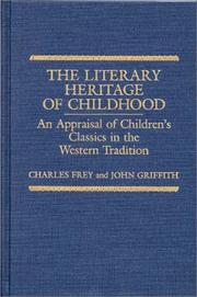 Cover of: The literary heritage of childhood