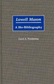 Cover of: Lowell Mason | Carol A. Pemberton
