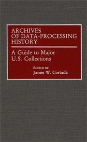 Cover of: Archives of Data-Processing History | James W. Cortada
