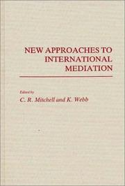 Cover of: New Approaches to International Mediation | C.R.r(ed. Mitchell