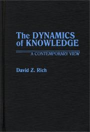 Cover of: The dynamics of knowledge